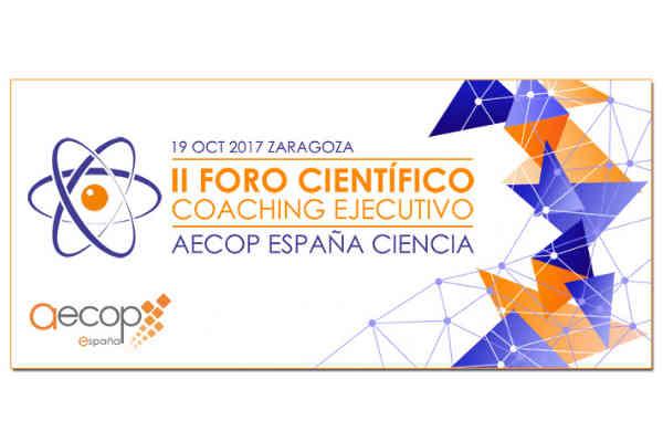 La universidad de Zaragoza acoge en octubre el II Foro Científico de Coaching Ejecutivo AECOP